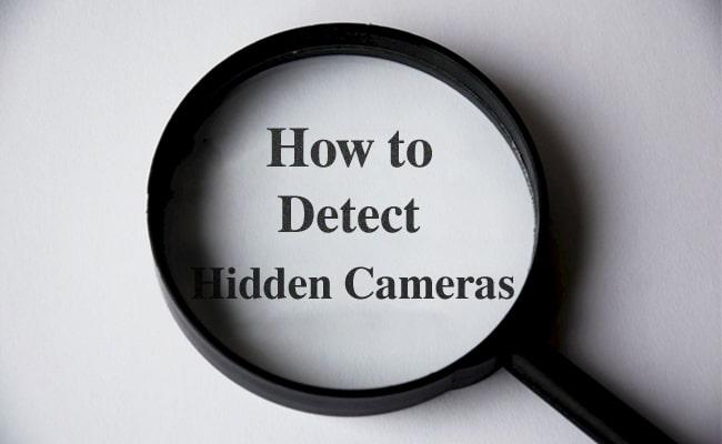 How to Detect Hidden Security Cameras