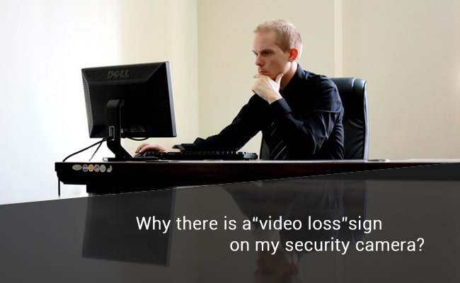 Video Loss on Security Cameras