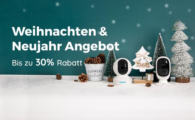 Reolink Weihnachten Neujahr Angebot
