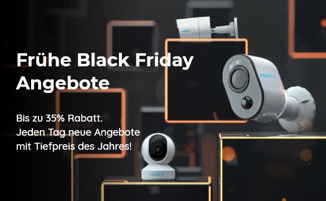 Reolink Frühe Black Friday Angebote 2020